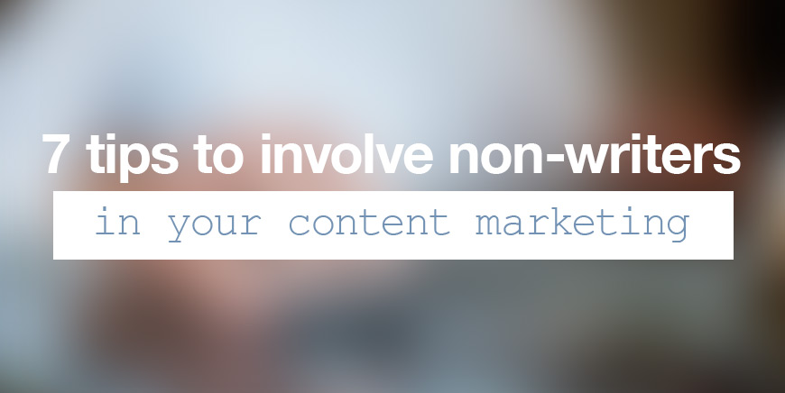 non-writers content marketing