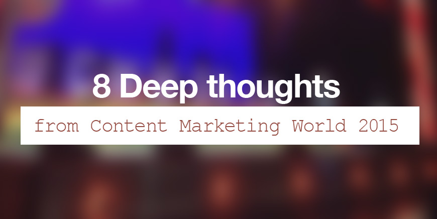 thoughts content marketing world