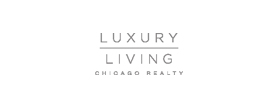 Luxury Living Chicago Realty